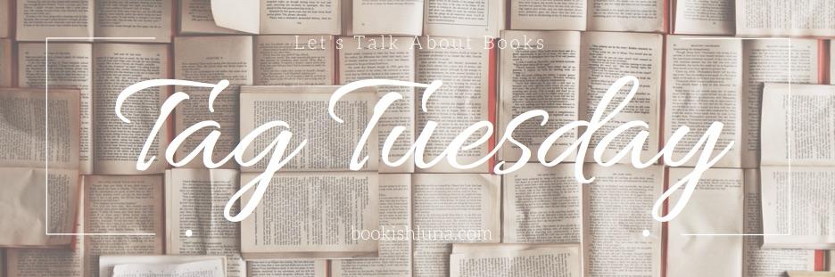 Tag Tuesday