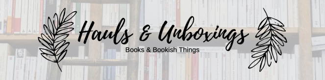Hauls & Unboxings